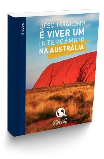 Descubra como é viver um intercâmbio na Austrália